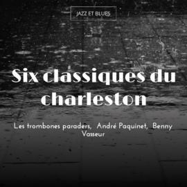 Six classiques du charleston