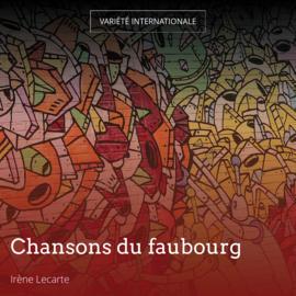 Chansons du faubourg