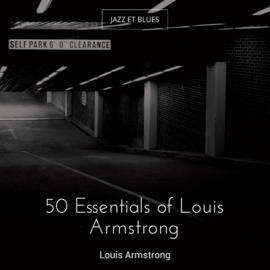 50 Essentials of Louis Armstrong
