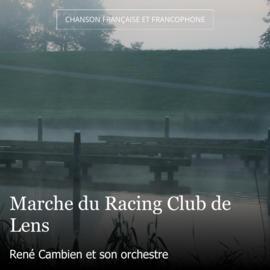 Marche du Racing Club de Lens