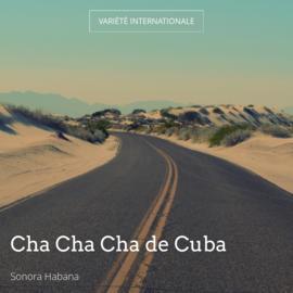 Cha Cha Cha de Cuba