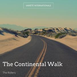 The Continental Walk