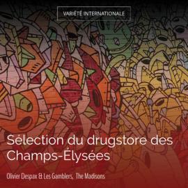 Sélection du drugstore des Champs-Élysées