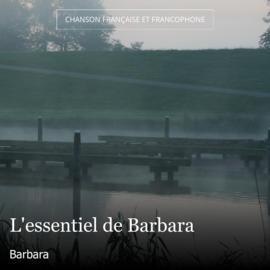 L'essentiel de Barbara