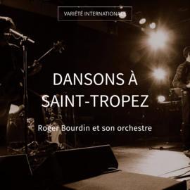 Dansons à Saint-Tropez
