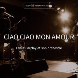 Ciao ciao mon amour
