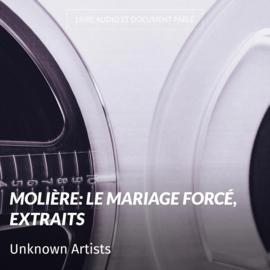 Molière: Le mariage forcé, extraits