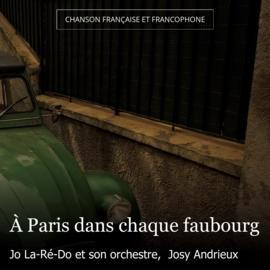 À Paris dans chaque faubourg