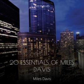 20 Essentials of Miles Davis
