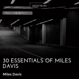 30 Essentials of Miles Davis