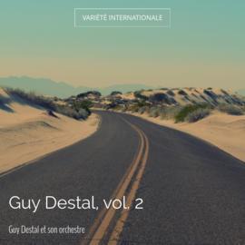 Guy Destal, vol. 2