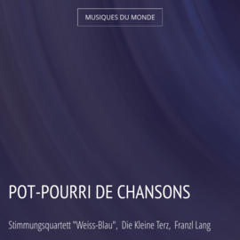 Pot-Pourri de chansons