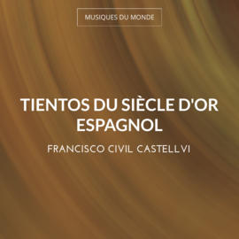 Tientos du siècle d'or espagnol