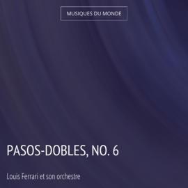 Pasos-Dobles, No. 6