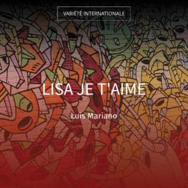 Lisa je t'aime