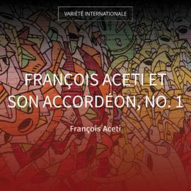 François Aceti et son accordéon, no. 1