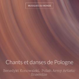 Chants et danses de Pologne