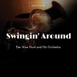 Swingin' Around