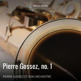Pierre Gossez, no. 1