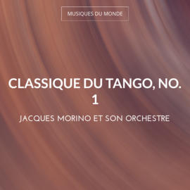 Classique du tango, no. 1