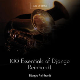 100 Essentials of Django Reinhardt
