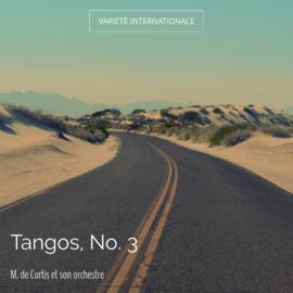 Tangos, No. 3