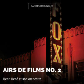 Airs de films no. 2