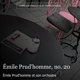 Émile Prud'homme, no. 20