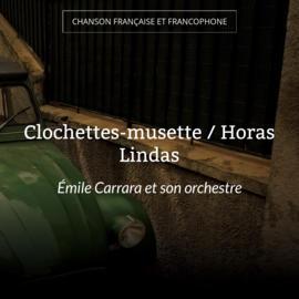 Clochettes-musette / Horas Lindas