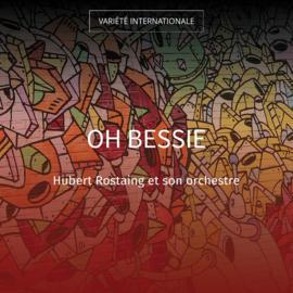 Oh Bessie