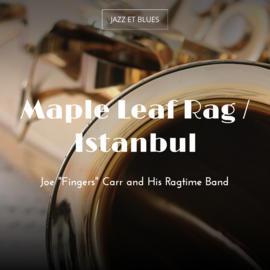 Maple Leaf Rag / Istanbul