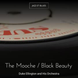 The Mooche / Black Beauty