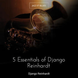 5 Essentials of Django Reinhardt