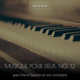 Musique pour deux, no. 12