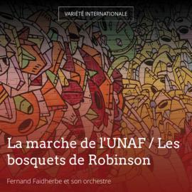 La marche de l'UNAF / Les bosquets de Robinson