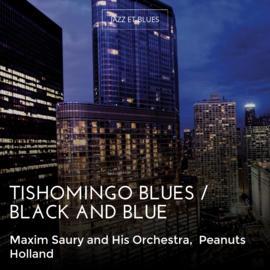 Tishomingo Blues / Black and Blue
