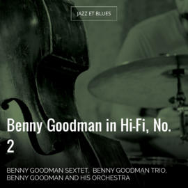 Benny Goodman in Hi-Fi, No. 2