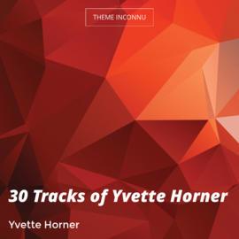 30 Tracks of Yvette Horner