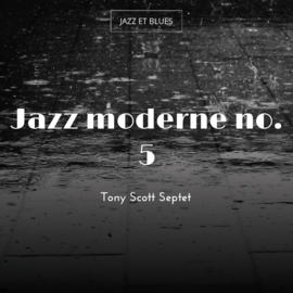 Jazz moderne no. 5