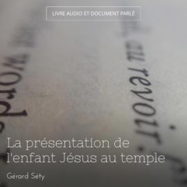 La présentation de l'enfant Jésus au temple