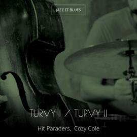 Turvy I / Turvy II