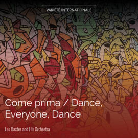 Come prima / Dance, Everyone, Dance