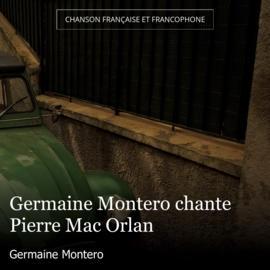 Germaine Montero chante Pierre Mac Orlan