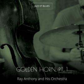 Golden Horn, Pt. 1