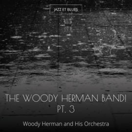 The Woody Herman Band! Pt. 3