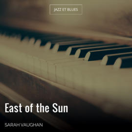 East of the Sun