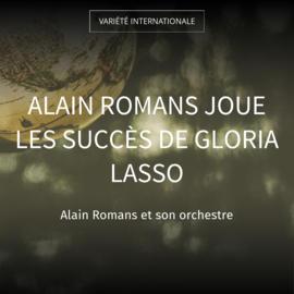 Alain Romans joue les succès de Gloria Lasso