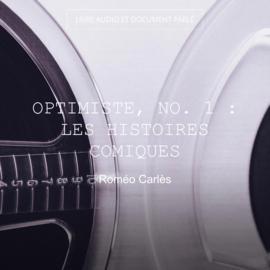 Optimiste, no. 1 : Les histoires comiques