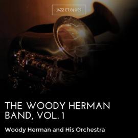 The Woody Herman Band, Vol. 1