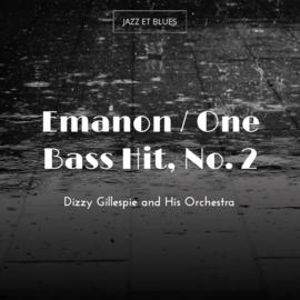 Emanon / One Bass Hit, No. 2